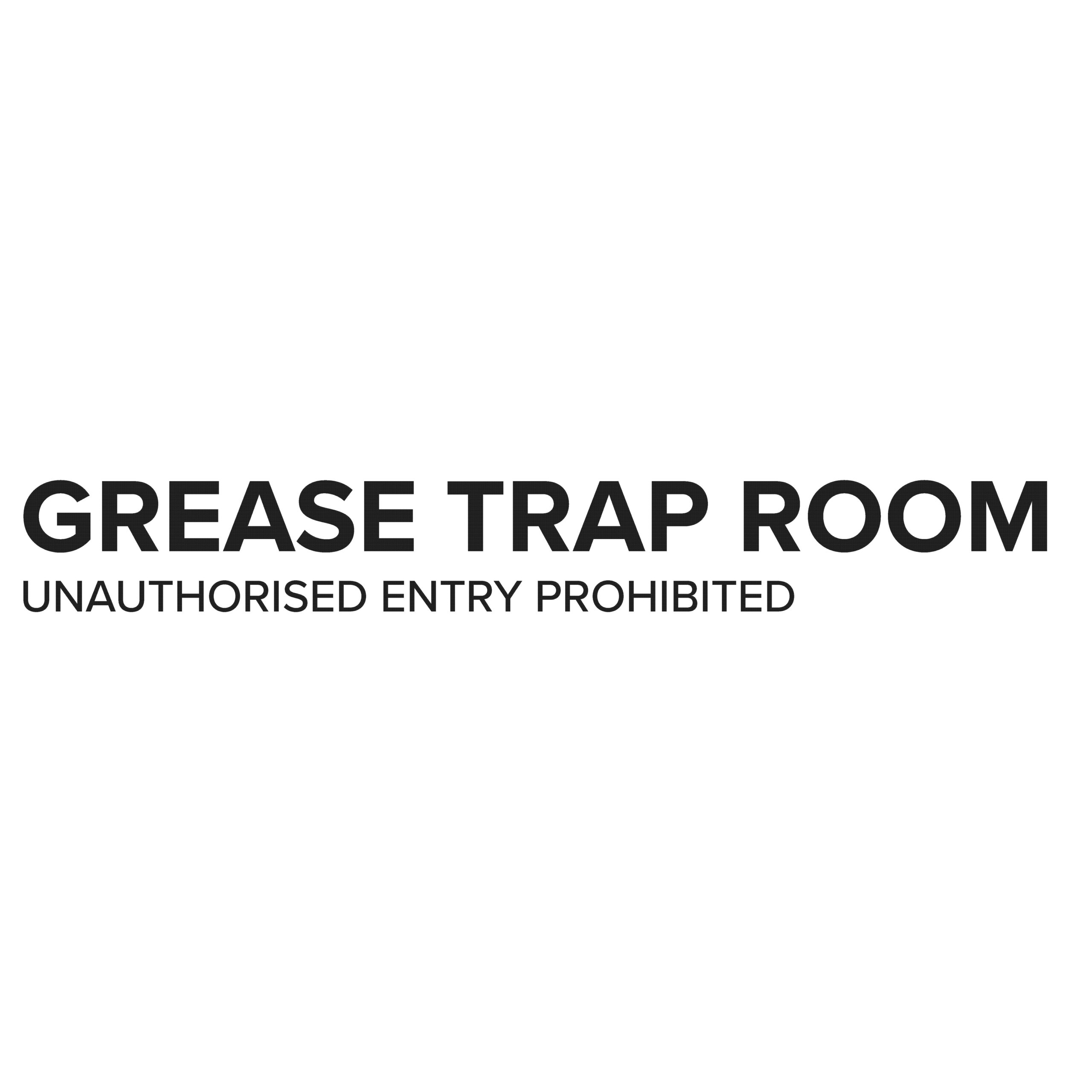 GREASE TRAP ROOM SIGN scaled